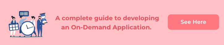 A-complete-guide-to-developing-an-On-Demand-Application
