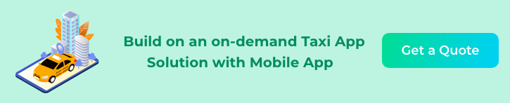 Build-on-an-on-demand-Taxi-App-Solution-with-Mobile-App