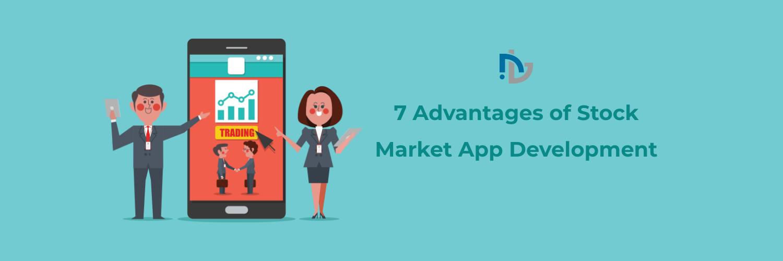 7 Advantages of Stock Market App Development