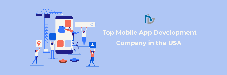 Top Mobile App Development Company in the USA