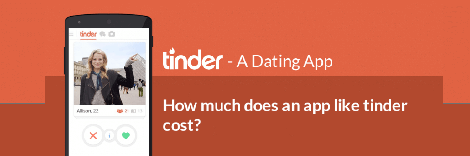 How Much Does It Cost to Develop a Dating App Like Tinder@2x