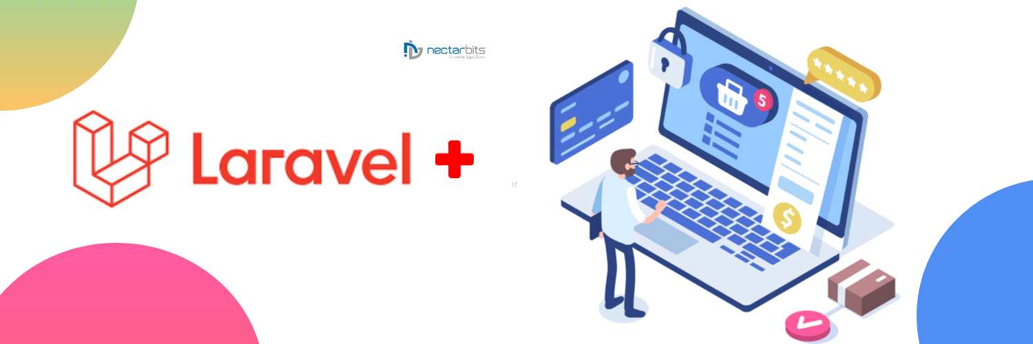 Choose Laravel for Building eCommerce Websites