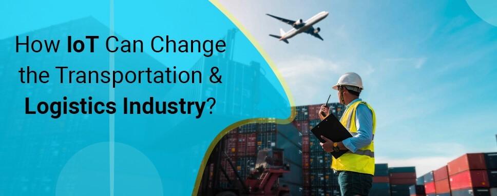 Change the Transportation & Logistics Industry