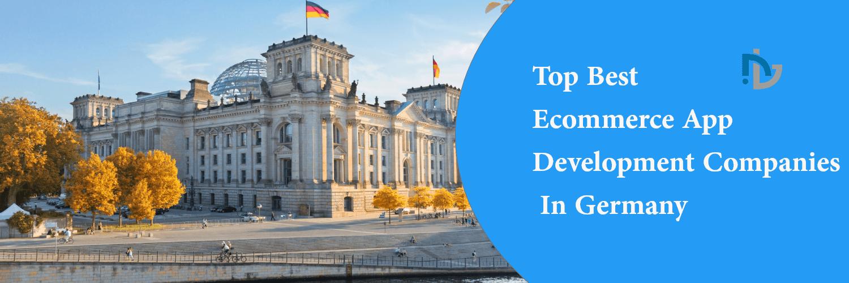 Top 7 Ecommerce Development Companies In Germany